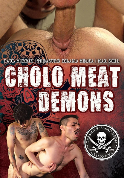 CHOLO MEAT DEMONS