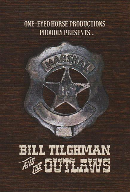 Bill Tilghman and the Outlaws 2019 Movie Poster