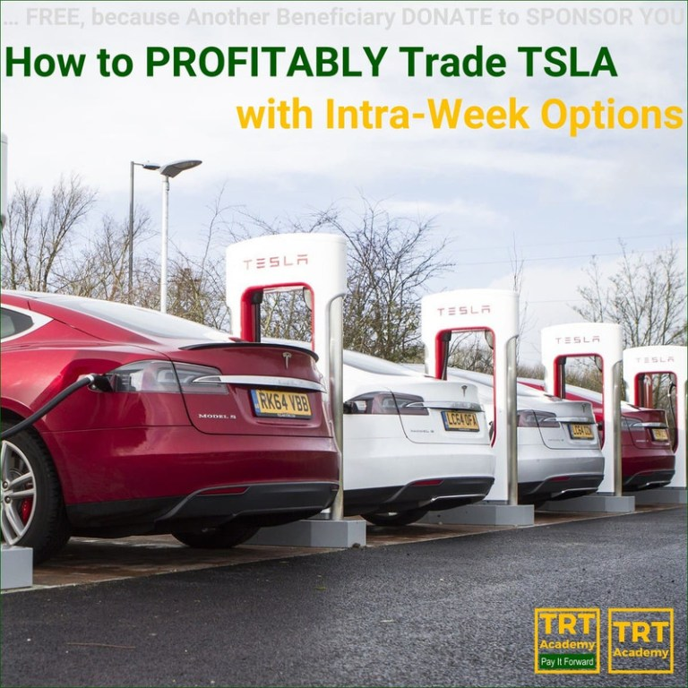 Yes… I Want to Improve My Trading Results – 2018-10 – How to PROFITABLY Trade TSLA – with Intra-Week Options
