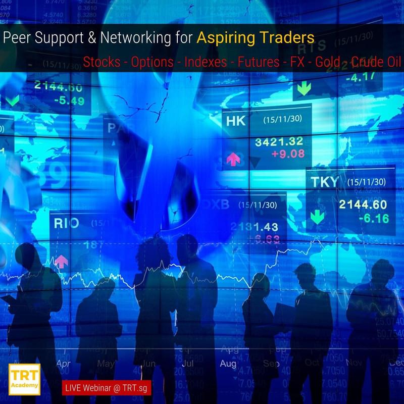 2 April – [LIVE Webinar @ TRT.sg]  Peer Support & Networking for Aspiring Traders