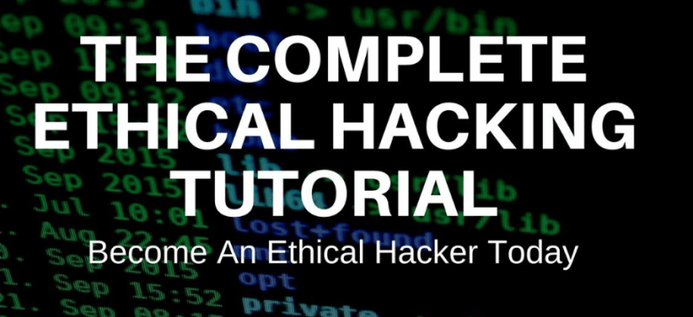 Complete Ethical Hacking Course Go from zero to hero!