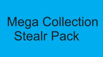 Mega Collection Stealr Pack