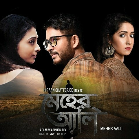 Meher Aali (2017) Bengali WEB-DL - 480P | 720P | 1080P - x264 - 350MB | 1GB | 3.7GB - Download & Watch Online  Movie Poster - mlsbd