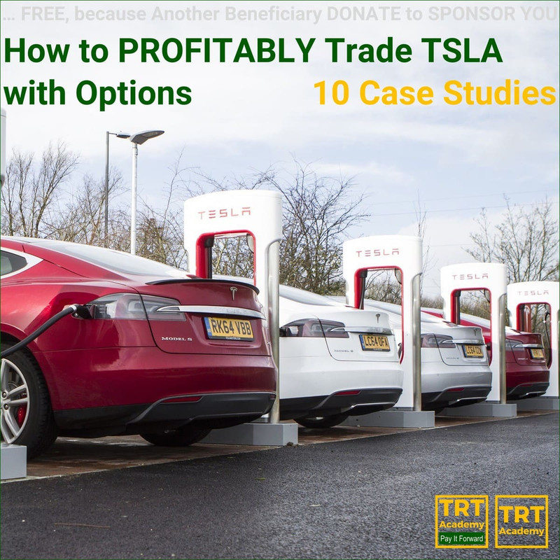 Yes… I Want to Improve My Trading Results – 2018-10 – How to PROFITABLY Trade TSLA with Options – 10 Case Studies