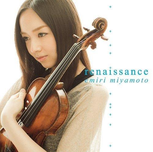 [Album] 宮本笑里 (Emiri Miyamoto) – renaissance [FLAC / 24bit Lossless / WEB] [2012.03.07]