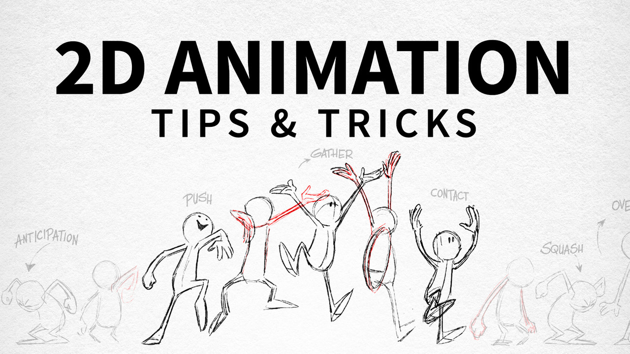 2D Animation Tips and Tricks (Updated 642019) » GFXHome