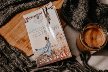 Book Review: Reborn Yesterday by Tessa Bailey