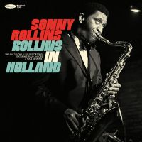 Sonny Rollins - Rollins in Holland - The 1967 Studio & Live Recordings (2020/2021) [Official Digital Download 24bit/96kHz]