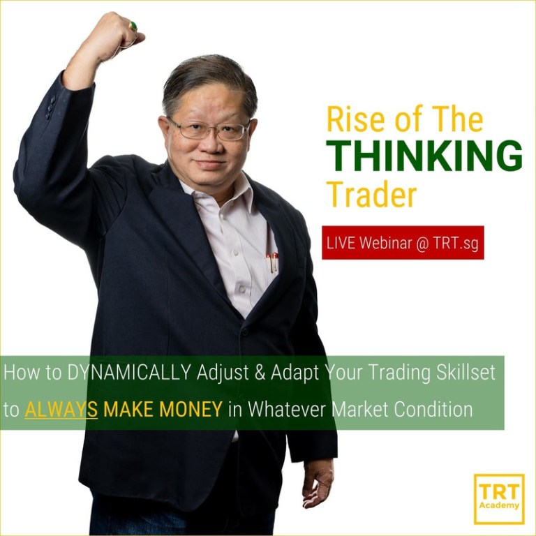 19 February – [LIVE Webinar @ TRT.sg]  Rise of The THINKING Trader