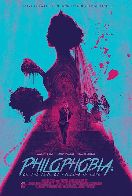 Philophobia Or The Fear Of Falling In Love 2019 Movie Poster