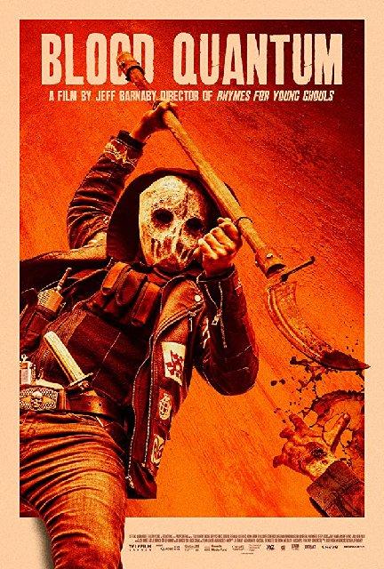Blood Quantum 2020 Movie Poster