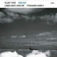 Vijay Iyer, Linda May Han Oh, Tyshawn Sorey - Uneasy (2021) [Official Digital Download 24bit/96kHz]