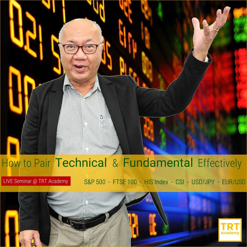 28 April – [LIVE Seminar @ TRT Academy]  How to Pair Technical & Fundamental Effectively