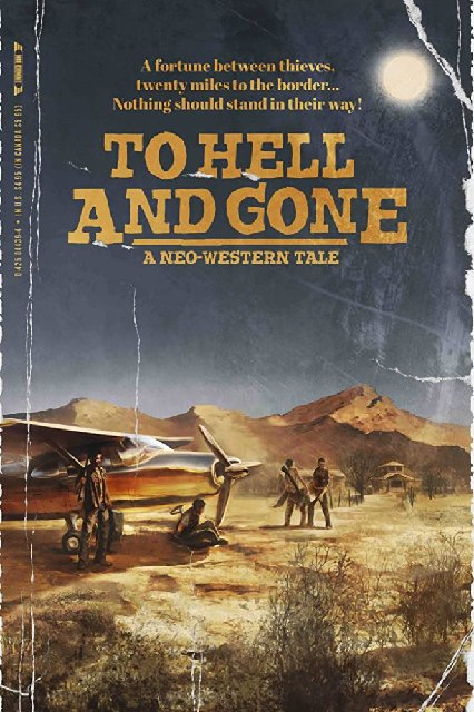 To Hell And Gone 2019 Movie Poster