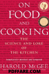 Download On Food and Cooking: The Science and Lore of the Kitchen Pdf For Free