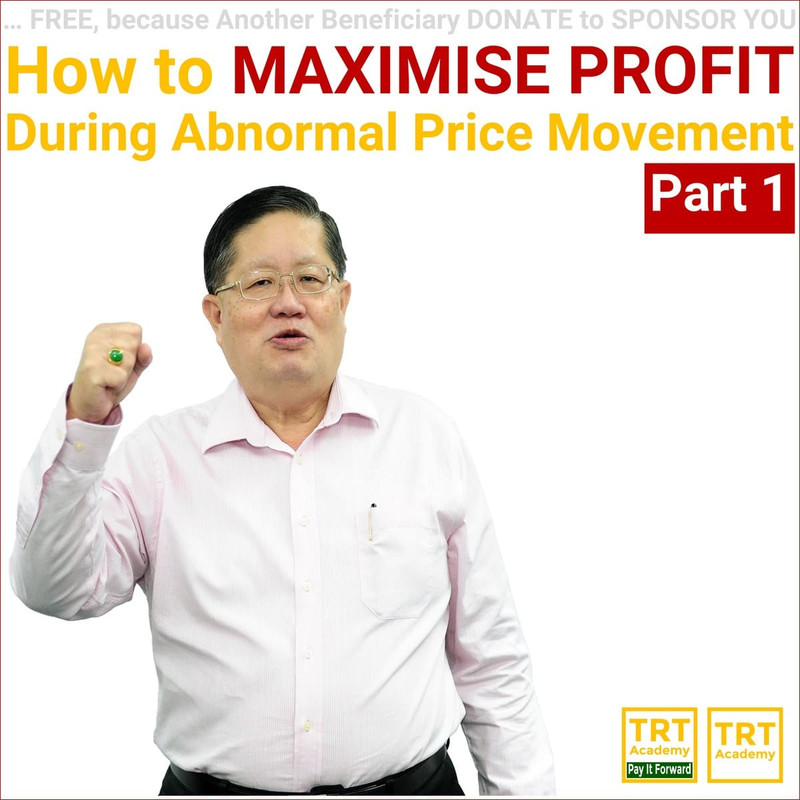 Yes… I Want to Improve My Trading Results – 2018-01 – How to MAXIMISE PROFIT During Abnormal Price Movement (Part 1)