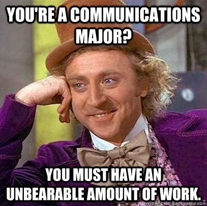 'Major' Accomplishments: Being A Hired Comm Major (3/4)