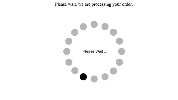 Please Wait. We Are Processing Your Order.for ten