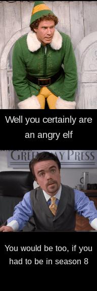 Angry Elf Meme : angry, You'd, Angry, Too..., Freefolk