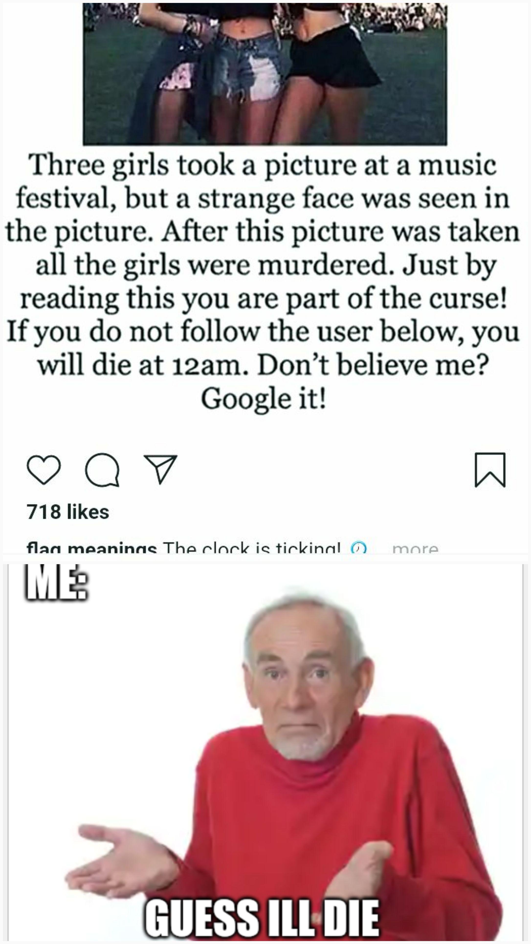 I Guess I'll Die Meme : guess, Guess, Memes
