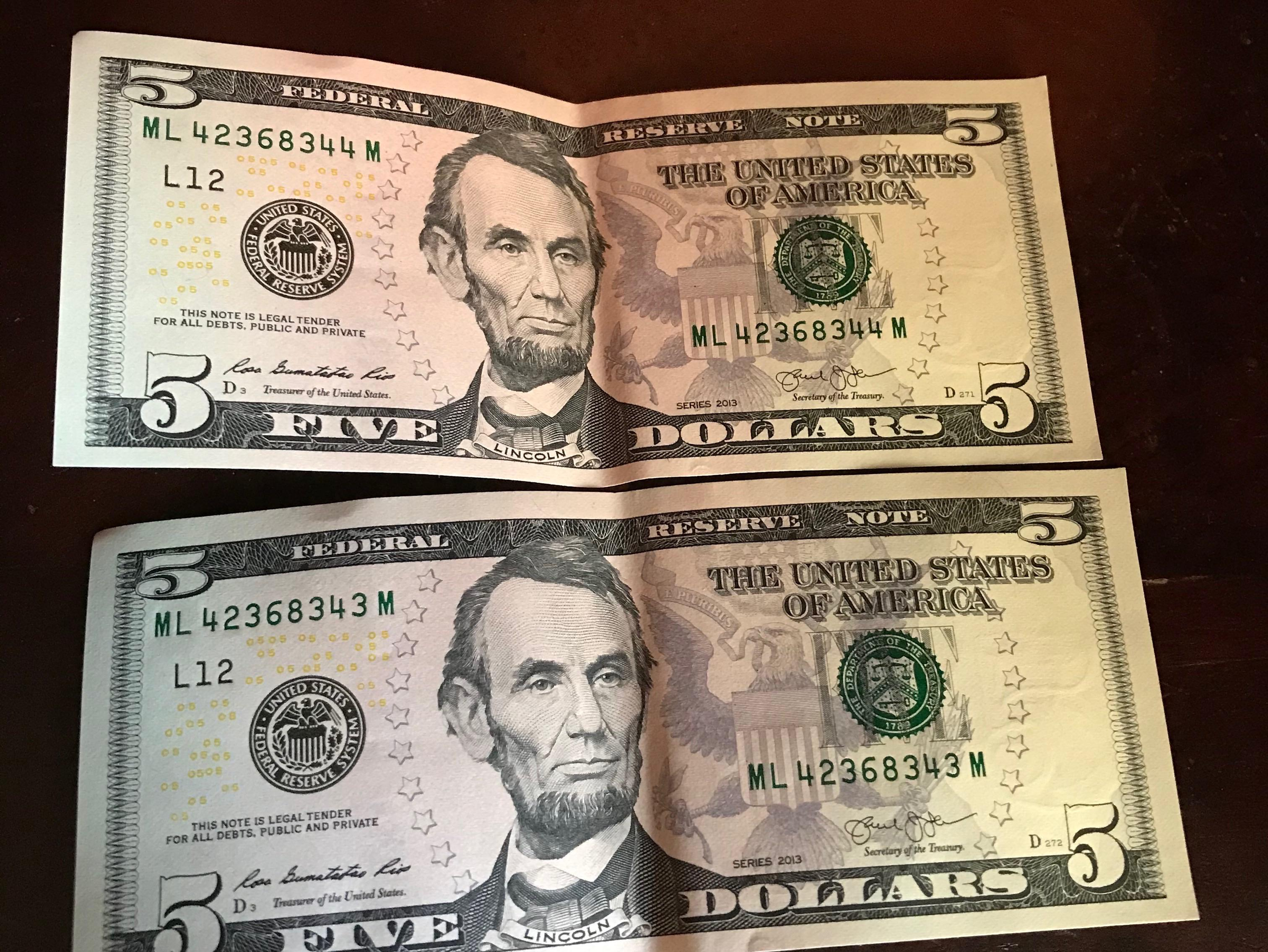 I Have Two 5 Dollar Bills With Close To Matching Bill