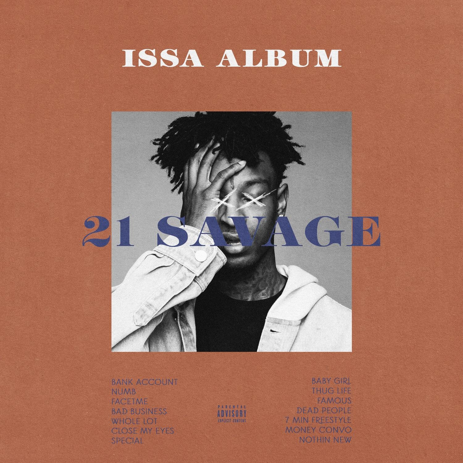 Issa Album 21 Savage Alt Album Cover Designed By Me 21savage