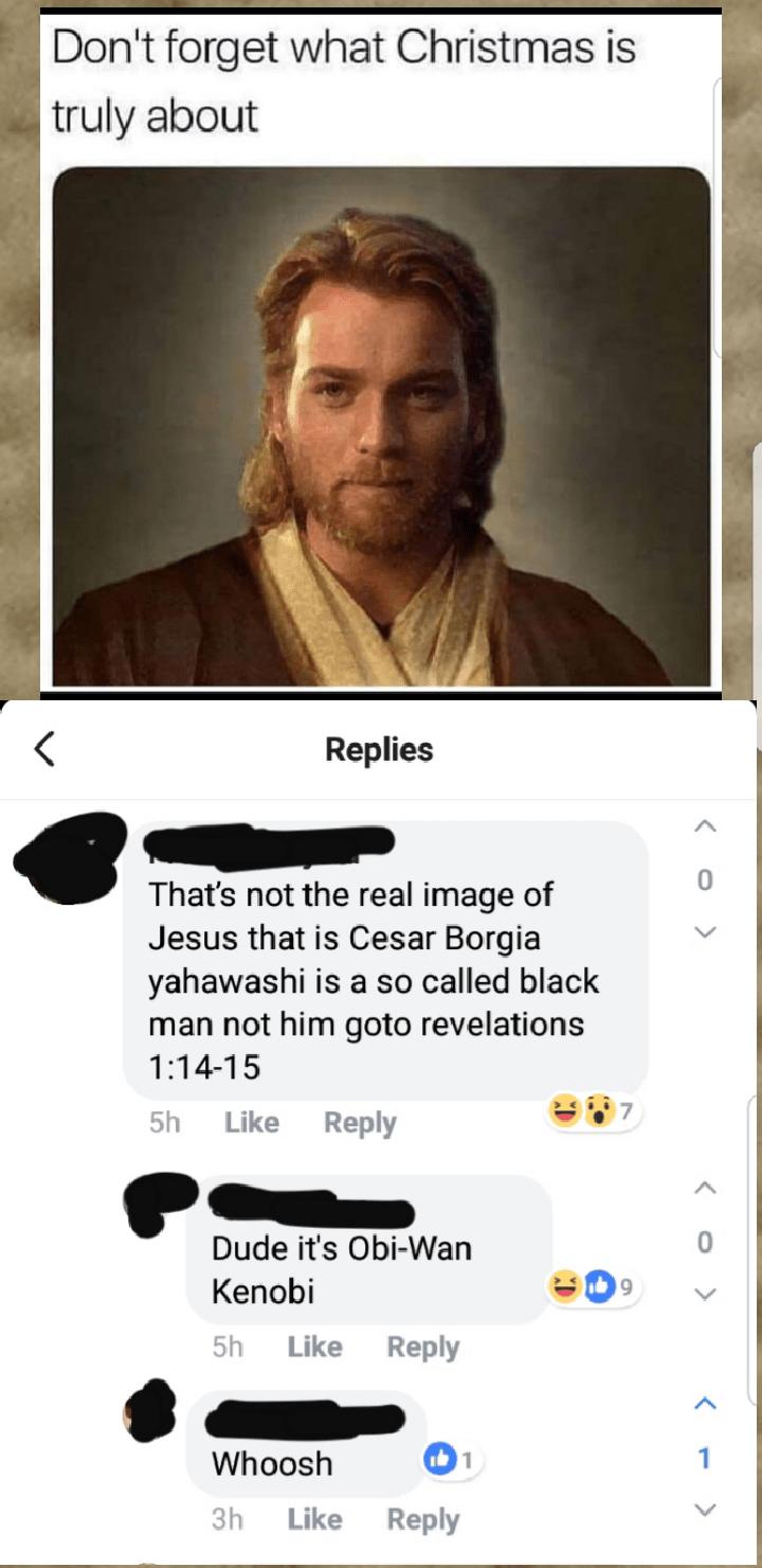 Obi Wan Jesus Meme : jesus, Jesus=Obi-Wan??, PrequelMemes