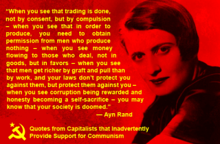 Even Ayn Rand Knows. : LateStageCapitalism