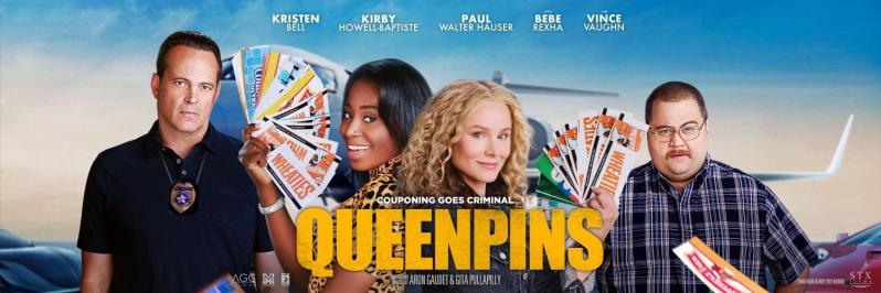 First poster for QUEENPINS starring Kristen Bell, Kirby Howell-Baptiste,  Vince Vaughn and Paul Walter-Hauser. Trailer later today.: movies