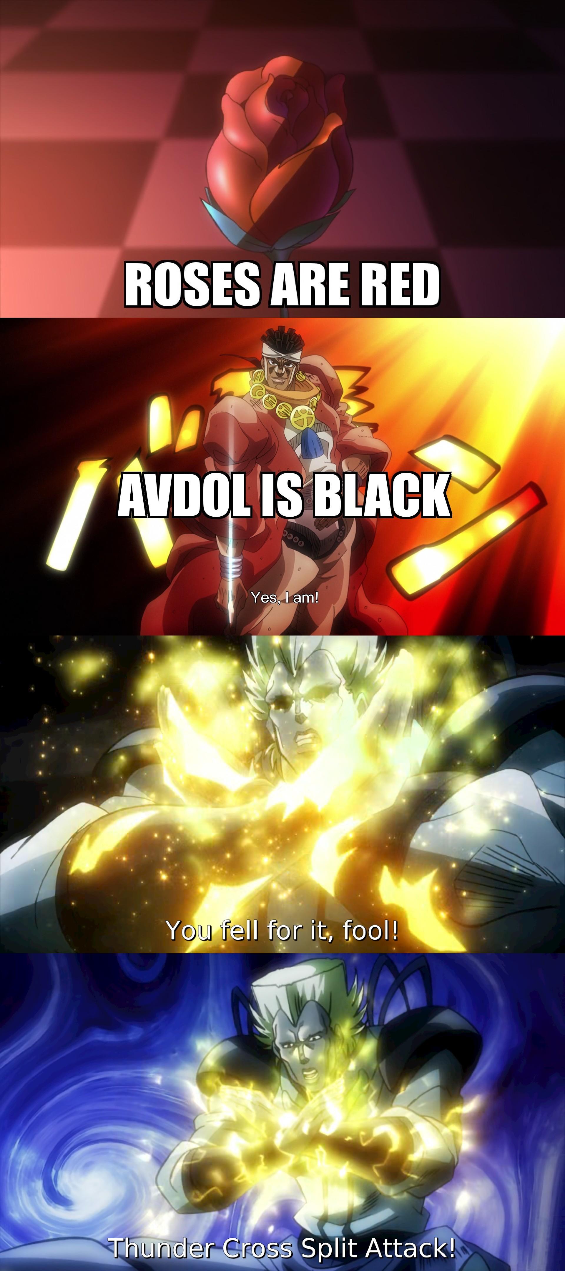 Avdol Yes I Am Meme : avdol, Thunder, Cross-Parts, Attack!!, YouFellForItFool