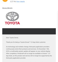 i emailed toyota to complain about pandora not working on entune got a response back saying they are dropping support for it as of november  [ 1440 x 2960 Pixel ]