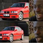 I Won T Lie This Is Defently Me When I See Bmw E36 Compact Bmwe36