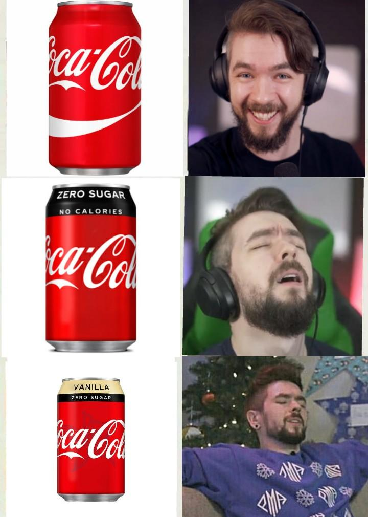 Coke Zero Meme : Gotta, Added, Vanilla, Jacksepticeye