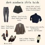 Dark Academia Style Guide Monday Fashion Darkacademia