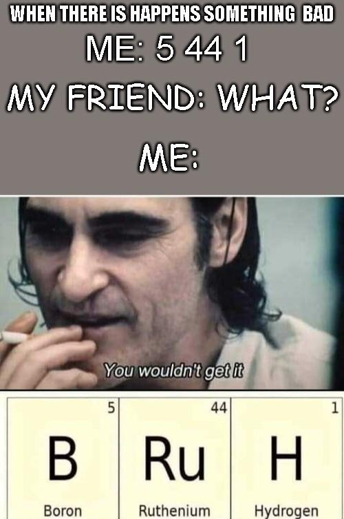 Periodic Table Memes : periodic, table, memes, Bruhhhh, Moment, Periodic, Table, Memes