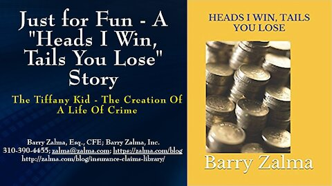 """Just for Fun - A """"Heads I Win, Tails You Lose"""" story"""