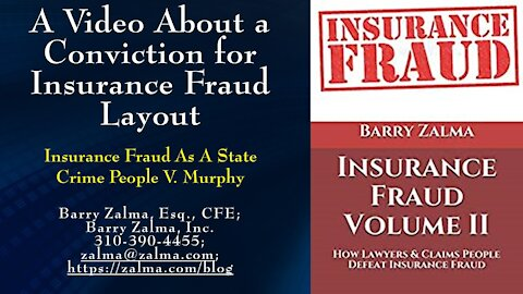 A Video Concerning A Conviction Of Insurance Fraud