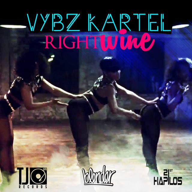 Right Wine Single By Vybz Kartel On Spotify