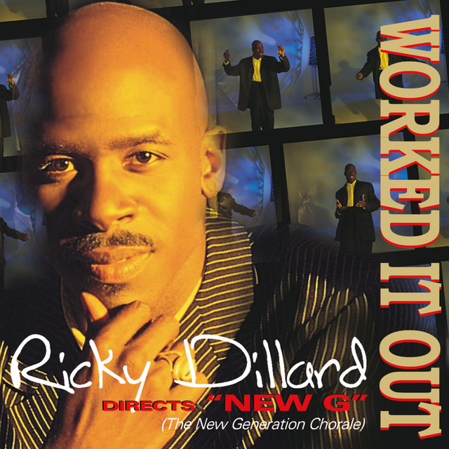 Ricky Dillard Worked It Out