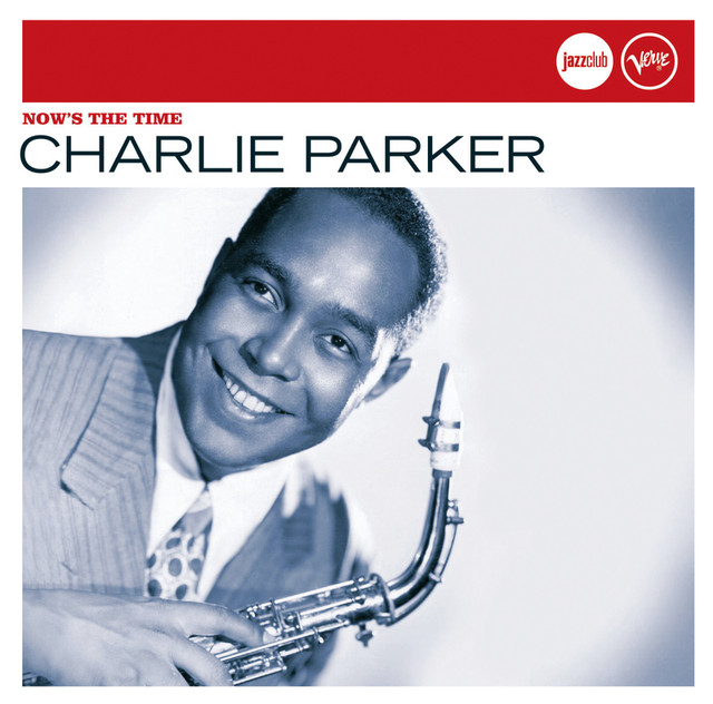 I Get A Kick Out Of You, A Song By Charlie Parker On Spotify