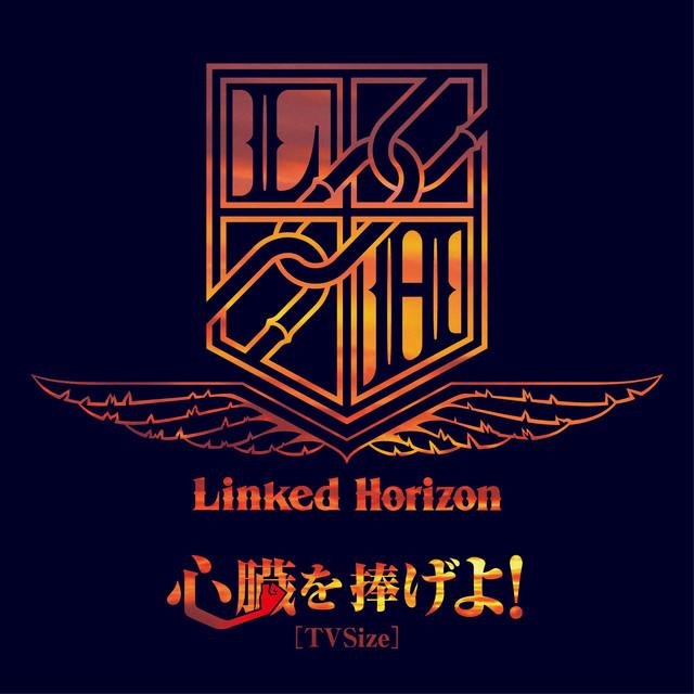 Shinzo Wo Sasageyo!  Tv Size, A Song By Linked Horizon On