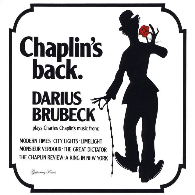 Chaplin's Back by Darius Brubeck on Spotify
