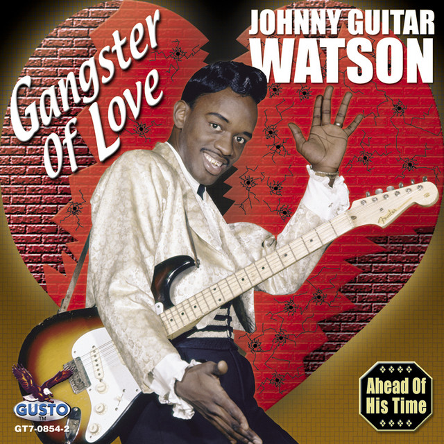 """When joe pesci dropped out of the acting game in the late '90s, word was he'd be playing more golf and might get back to his first career, music. Gangster Of Love - Album by Johnny """"Guitar"""" Watson   Spotify"""