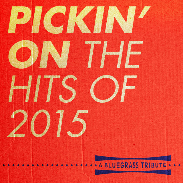 I Bet My Life. a song by Pickin' On Series on Spotify