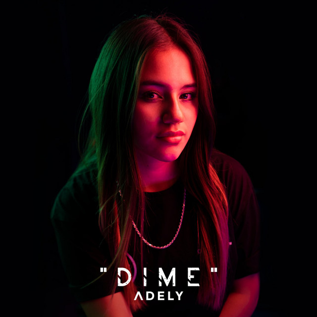 Dime - Single by Adely | Spotify