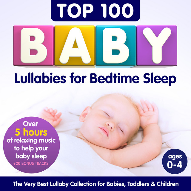 Top 100 Baby Lullabies for Bedtime Sleep – The Very Best ...