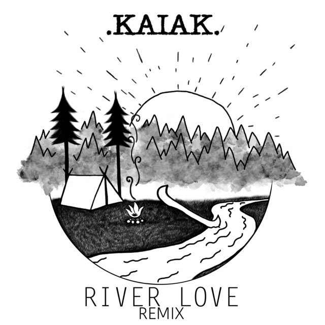 River Love Remix by Kaiak on Spotify