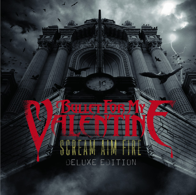 Hearts Burst Into Fire A Song By Bullet For My Valentine