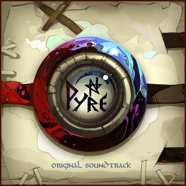 Pyre Original Soundtrack by Darren Korb on Spotify