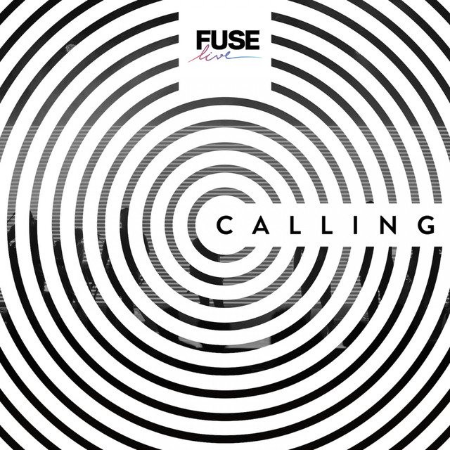 Calling by Fuse Live on Spotify